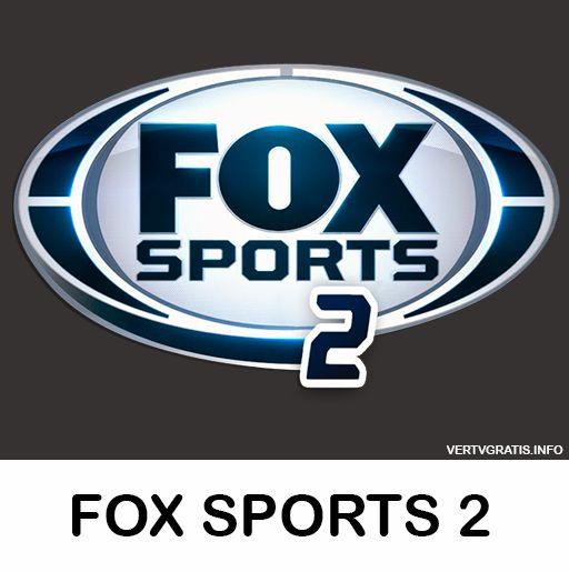 Ver Hd Fox Sports 2 En Vivo Y Directo Gratis Vercanalesonline Futbol En Vivo Fox Deportes Tv En Vivo