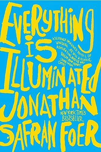 Everything Is Illuminated: A Novel by Jonathan Safran Foer http://www.amazon.com/dp/0060529709/ref=cm_sw_r_pi_dp_IRNxwb04TS1T0