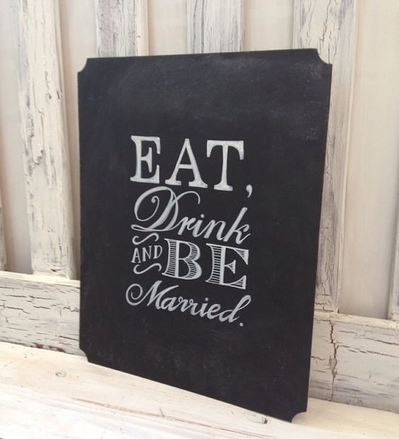 1000 Images About Eat Drink And Be Married On Pinterest: REAL CHALKBOARD WEDDING Sign