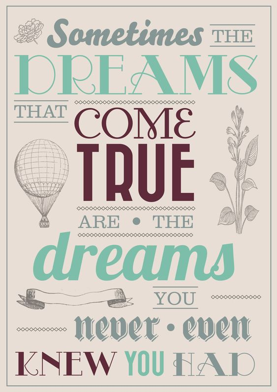 I love this so much! It is TRUTH. Ephesians 3:20 says it best. I am a dreamer, but I've learned that when I let GOD take over, HIS dreams bring true joy, a peace that passes understanding, and Christian contentment. I LOVE THIS!!!!