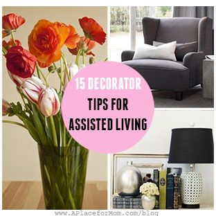 15 Decorating Tips for Assisted Living | Assisted Living ...