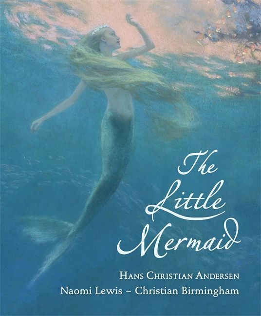 The Little Mermaid by Hans Christian Andersen and illustrated by Christian Birmingham. Love this story too! Again, very sad though, definitely does not have a Disney ending