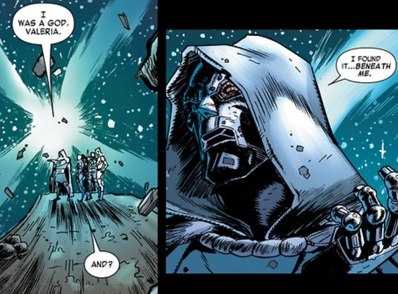 "Doctor Doom: ""I was a god, and i found it..beneath in me."""