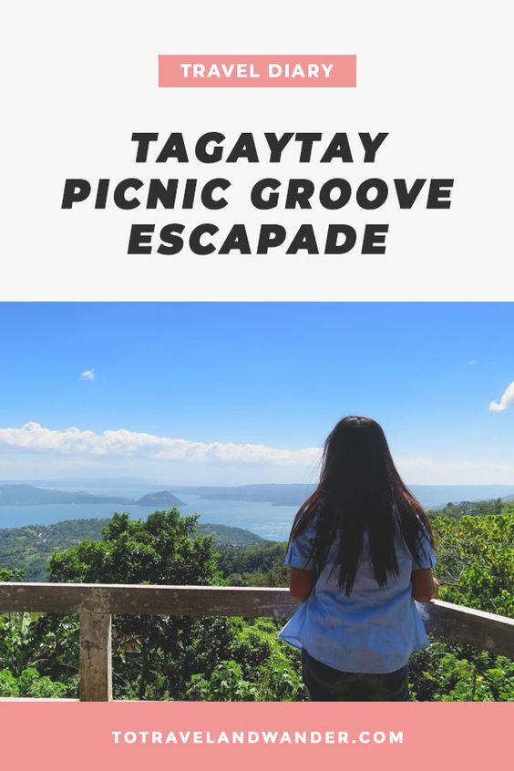 Travel Diary: Tagaytay Picnic Grove