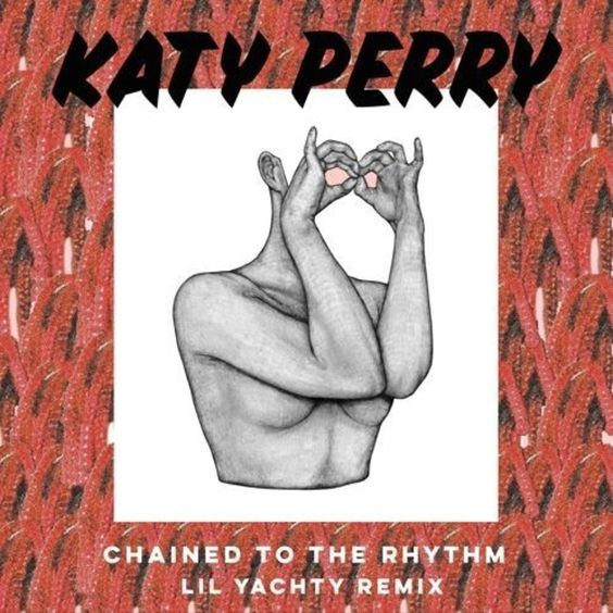 Katy Perry, Lil Yachty – Chained to the Rhythm (single cover art)