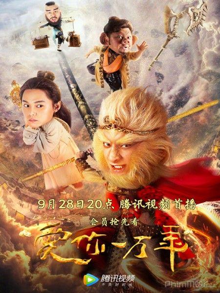 Đại Thoại Tây Du: Mối Tình Vạn Năm - A Chinese Odyssey: Love of Eternity (2017)