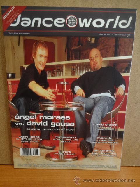 DANCE WORLD. ÁNGEL MORAES VS. DAVID GAUSA. Nº 43. ABRIL 2002. REVISTA NUEVA.