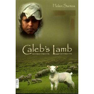 Caleb's Lamb (boys affection for a lamb teaches him the Gospel)