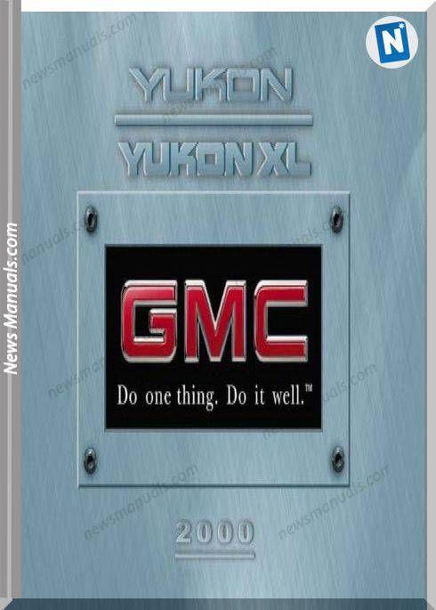 Gmc Yukon Owners Manuals 2000 Owners Manuals Gmc Yukon Gmc