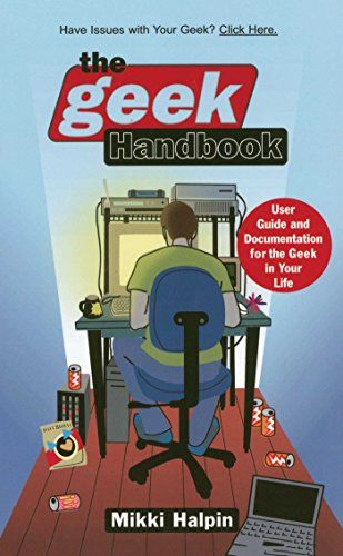 The Geek Handbook: User Guide and Documentation for the Geek in Your Life @ niftywarehouse.com