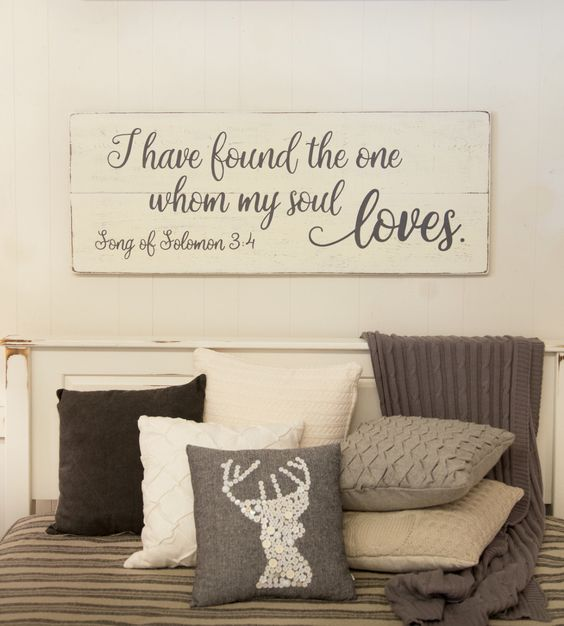 "Bedroom wall decor, wood sign, Song of Solomon 3:4, I have found the one whom my soul loves, 48"" x 18.5"" by CherieKaySigns on Etsy https://www.etsy.com/listing/400609117/bedroom-wall-decor-wood-sign-song-of"