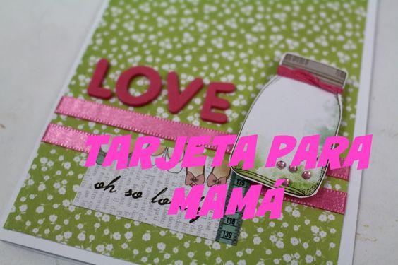 Card Making... Tutorial tarjeta para mamá * Creaciones Izzy
