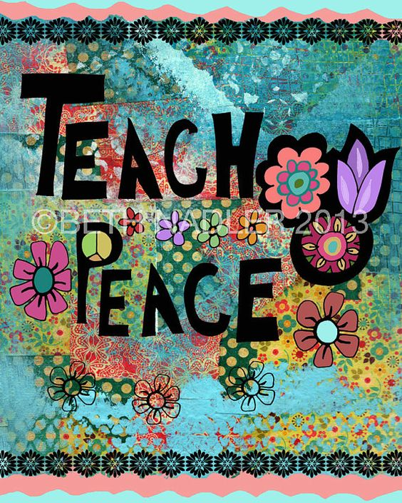 Teach Peace Quotes: Teach Peace, Inspirational Quote, Collage Wall Art