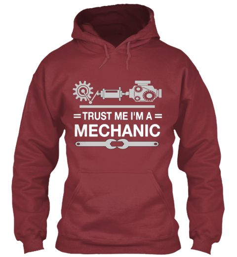 Trust Me I/'m A Mechanic  Funny Hoodie Birthday Present Gift