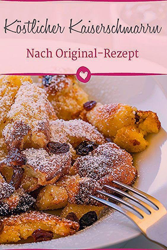 Das Originalrezept Fur Kostliche Kaiserschmarrn Kaiserschmarrn Rezepte In 2020 Rezepte Kaiserschmarrn Zitronenplatzchen Rezept