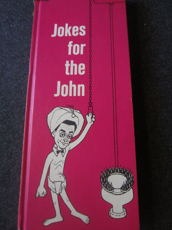 1961 BOOK  quot  JOKES FOR THE JOHN  quot  ADULT FUNNY JOKES kitschy potty humor Adult Novelty. 1961 BOOK  quot  JOKES FOR THE JOHN  quot  ADULT FUNNY JOKES kitschy potty
