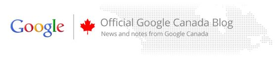 yay, the Official Google Canada Blog... finally!