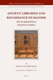 Ancient libraries and Renaissance humanism : the De bibliothecis of Justus Lipsius - Buscar con Google
