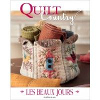 Découvrez la nouvelle formule de Quilt Country, histoire d'élargir votre horizon créatif !