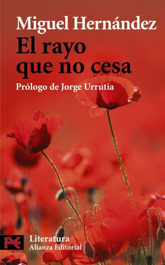 El rayo que no cesa / Miguel Hernández ; prólogo de Jorge Urrutia: