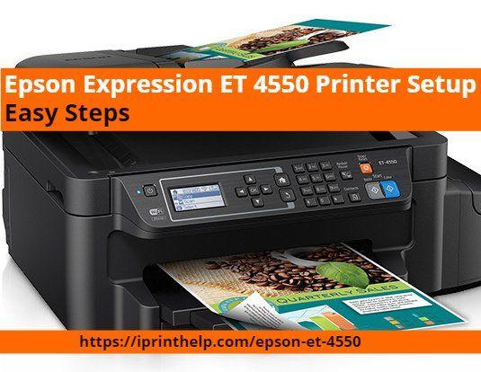 Epson Expression Et 4550 Printer Setup Easy Steps In 2021 Printer Epson Epson Printer