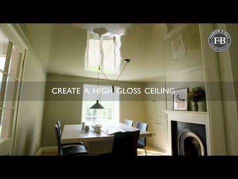 Farrow Ball Create A High Gloss Ceiling Youtube Farrow Ball Room Paint Warm Modern