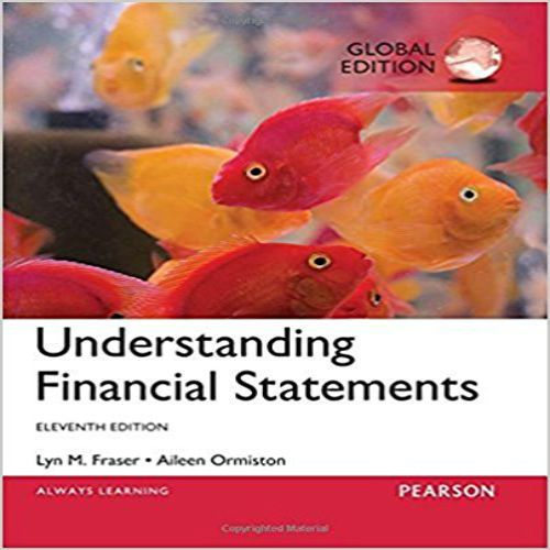 Solution Manual Understanding Financial Statements 11th Edition By Lyn M Fraser Aileen Ormiston Download Financial Statement Financial Financial Information