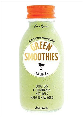 Amazon.fr - La bible des Green Smoothies - Fern Green - Livres