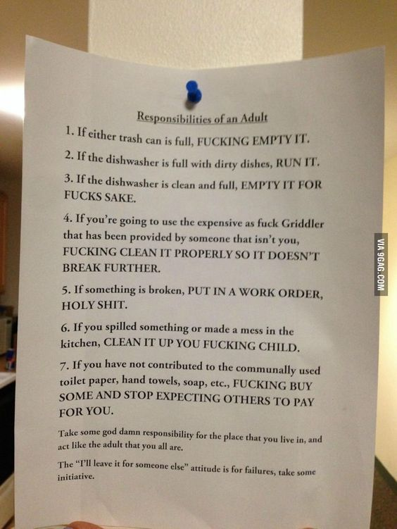 How you know your roommate is sick of your s**t... (Rules of a responsible adult.)                                                                                                                                                     More