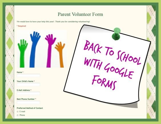 Back to School with Google Forms.  See how you can gather all your parent volunteer information electronically this year!  #backtoschool #googleforms