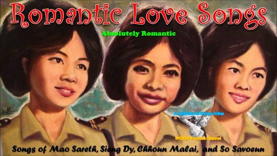 Absolutely Romantic Khmer Oldies - Specially Selected and Recommended