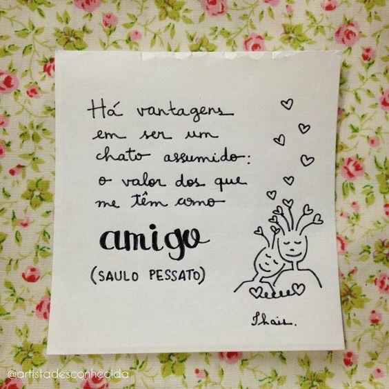 Feliz Dia do Amigo 🍀 #ProjetoRetalhos por #ArtistaDesconhecida, frase de @saulo_pessato  #frases #citações #ilustração #lettering