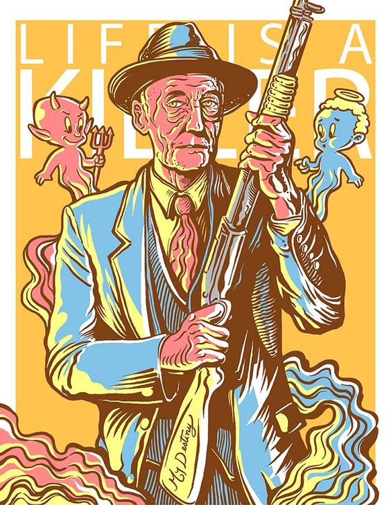 Celebrating the William S Burroughs' Centennial with an exclusive screen print by Cristiano Soares, titled 'Life Is A Killer'