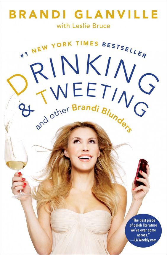 Drinking & Tweeting signed by Brandi Glanville