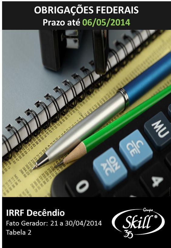 Fique por dentro das obrigações fiscais que vencem em 06/05.