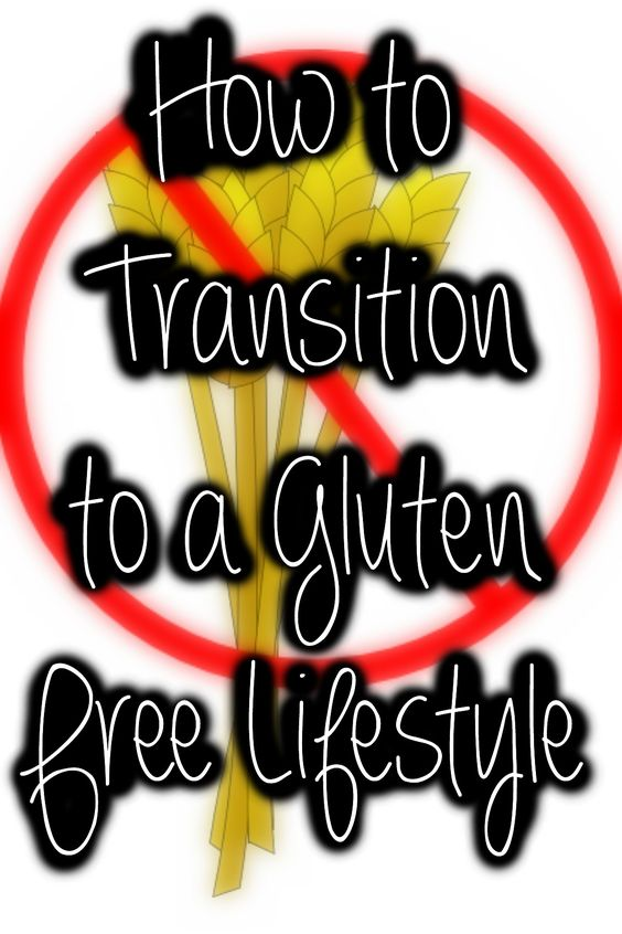 How to Transition to a Gluten Free Lifestyle