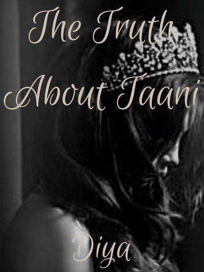 The Truth About Taani
