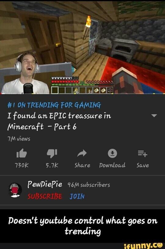 Doesn T Youtube Control What Goes On Trending Ifunny Pewdiepie Pewdiepie Youtube What Goes On