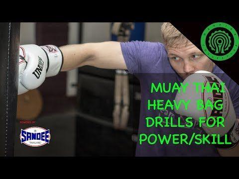 Muay Thai Heavy Bag Drills To Increase Power Skill Tutorial Youtube Muay Thai Self Defense Techniques Heavy Bags