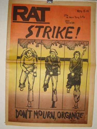 RAT, underground newspaper New York City (1970) STRIKE! Don't Mourn, Organize; articles on Striking to end the War, Underground Women, Mass Rally to Free Chairman Bobby Seale Conn. May 19th 1970