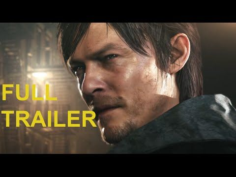 Silent Hill Trailer (Playstation 4 2015) Hideo Kojima