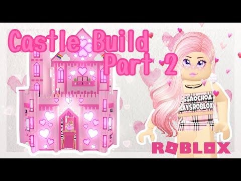 Princess Sky Castle Speed Build Part 2 Adopt Me Roblox Leah Ashe Castle Youtube In 2020 Roblox Castle My Roblox