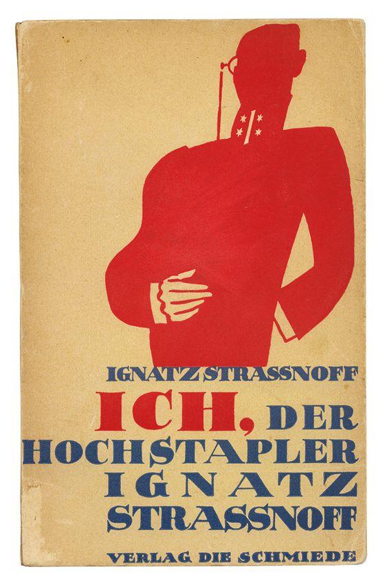 Georg Salter- Ignatz Straßnoff. Ich, der Hochstapler Ignatz Strassnoff. Berlin- Verlag Die Schmiede, 1926