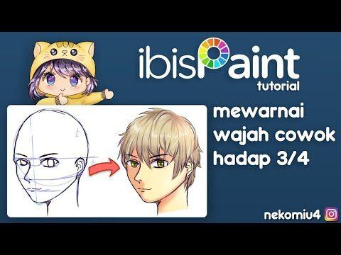 Tutorial Cara Mewarnai Wajah Kepala Anime Jepang Hadap 3 4 Di Ibis Paint X Youtube Wajah Jepang Warna