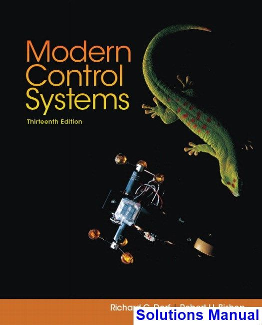 Modern Control Systems 13th Edition Dorf Solutions Manual Solutions Manual Test Bank Instant Download Control System Control Digital Book