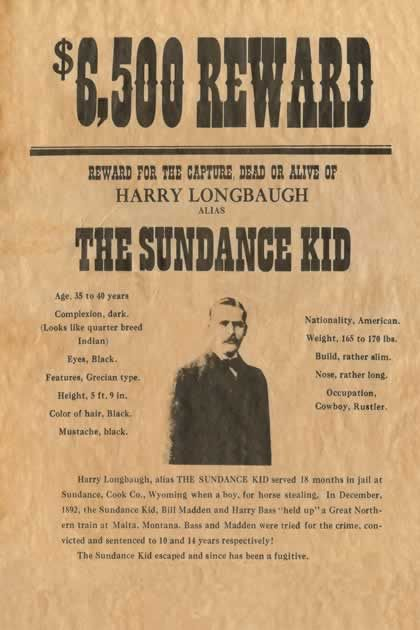 Sundance Kid Reward Wanted Poster Reprod Old Wild West – Picture of a Wanted Poster