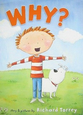 Why? A read aloud to help promote questioning and wondering.