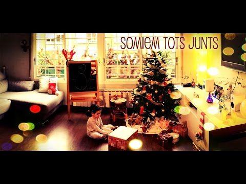 Somiem Tots Junts Amb Lletra Video Oficial Holiday Decor Tot Christmas