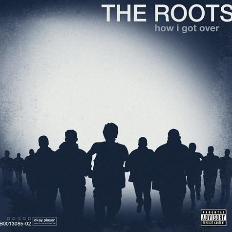 """""""How I Got Over"""" by The Roots"""