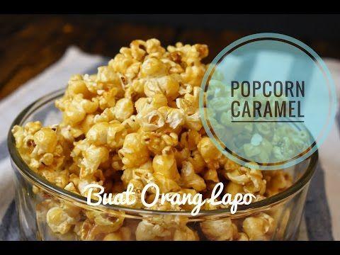 Cara Membuat Popcorn Karamel How To Make Caramel Popcorn Youtube How To Make Caramel Caramel Popcorn Homemade Caramel Popcorn